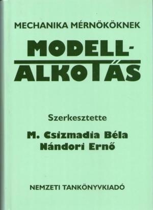 A modellalkotás – gépész továbbképzési előadás